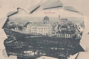 Újváros a századfordulón